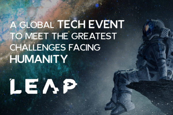 LEAP   A Global Tech Event To Meet The Greatest Challenges
