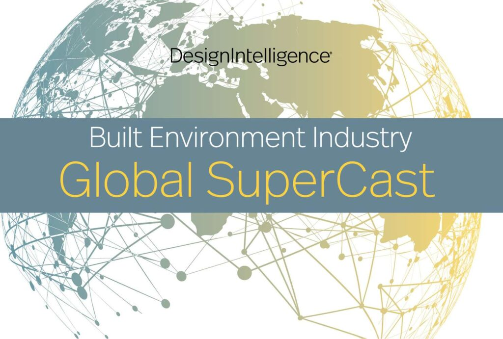 2021 Built Environment Industry Global SuperCast - Leveraging Lessons Learned from Crises Towards Transformative Futures