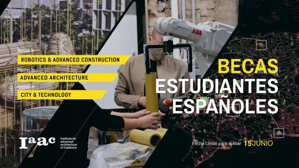 برنامج المنح الدراسية للطلاب الإسبان والمقيمين في إسبانيا | معهد الهندسة المتقدمة بكتالونيا - IAAC