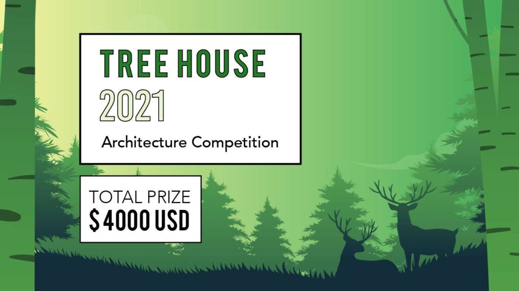 Call For Ideas: Tree House 2021 Architecture Competition