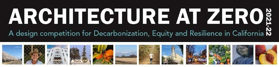 Architecture at Zero is a design competition for decarbonization, equity and resilience.