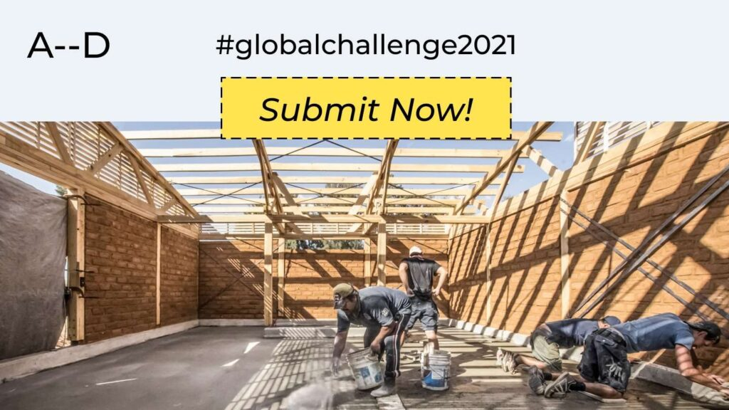 Competition: Architecture-in-Development x Global Challenge 2021