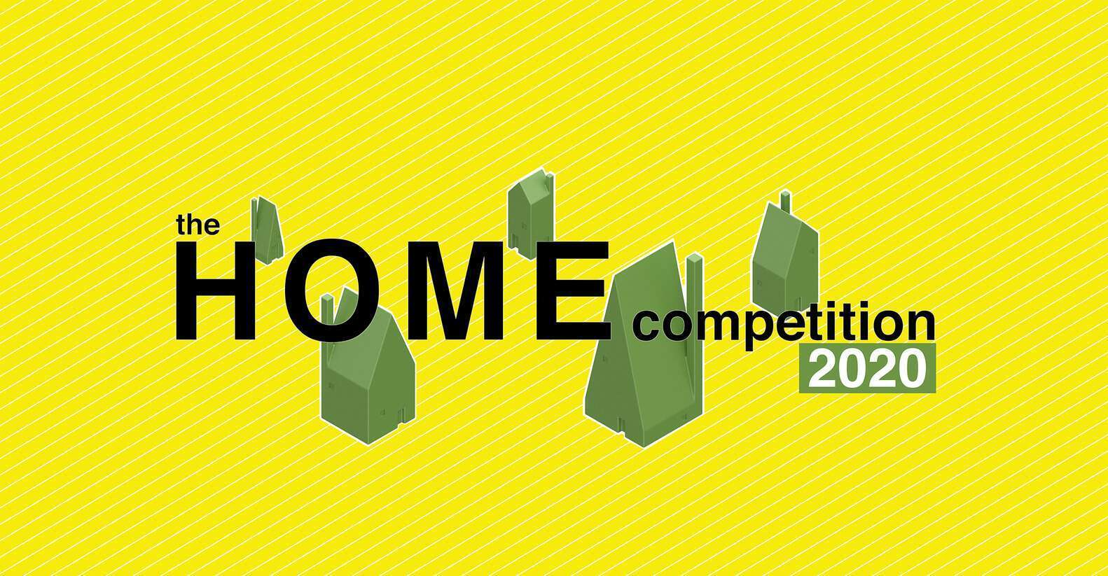 Call for Entries - HOME 2021 Competition