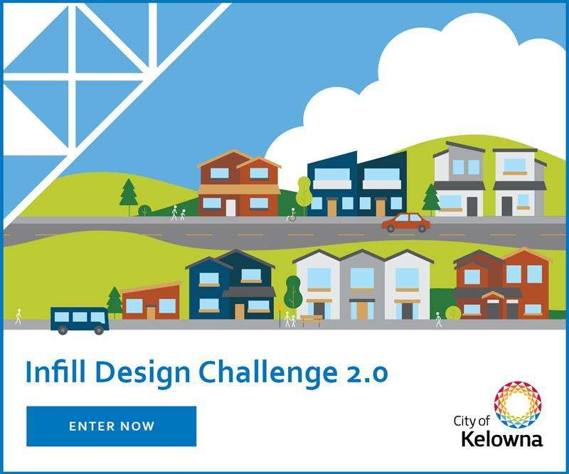 City of Kelowna Infill Challenge Design Competition 2.0